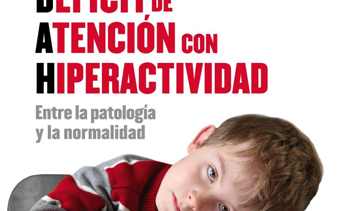 Libro: TDAH. Entre la patología y la Normalidad